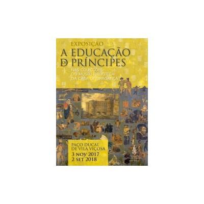 """Catálogo """"A Educação dos Príncipes nas Colecções do Museu-Biblioteca da Casa de Bragança"""""""