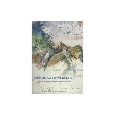 Menus da Família Real. (Colecção do Museu-Biblioteca da Casa de Bragança)
