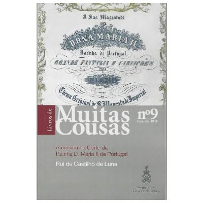 A música na Corte da Rainha D. Maria II de Portugal- Livros de Muitas Cousas, nº9